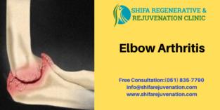 Shifa Regenerative and Rejuvenation Clinic for Elbow Arthritis: